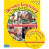 Service Learning In The Pre-K-3 Classroom Book And CD