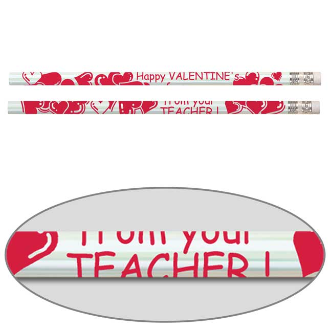 Happy Valentine's From Your Teacher! Pencils