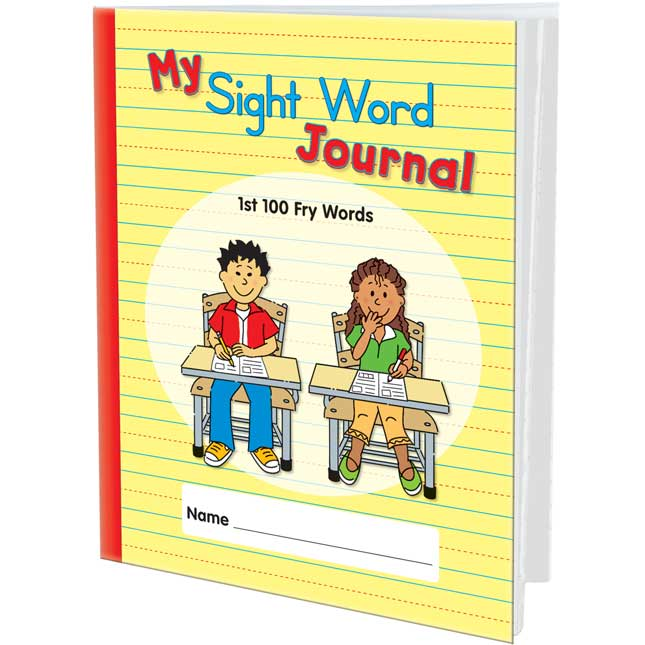 My Sight Word Journals: 1st 100 Fry Words