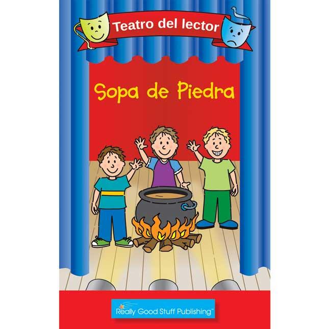 Really Good Readers' Theater: Stone Soup (Teatro Del Lector: Sopa De Piedra (